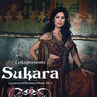 Belly Dance CD - Leila Presents Sukara